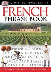 French Phrase Book (2003, Taschenbuch) Essential Reference for every Traveller