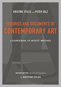 Theories and Documents of Contemporary Art A Sourcebook of Artists Writings