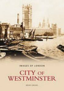 The City of Westminster by Brian Girling (Paperback, 2004)