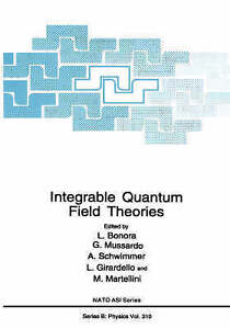 NEW Integrable Quantum Field Theories (Nato Science Series B:)