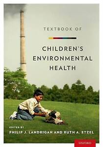 NEW Textbook of Children's Environmental Health