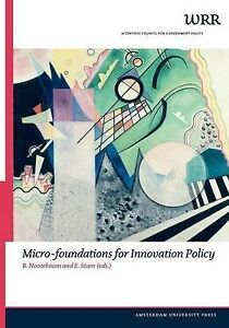NEW Micro-Foundations for Innovation Policy (WRR Verkenningen)