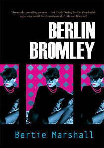 Berlin Bromley by Bertie Marshall