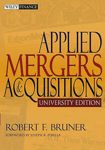 Applied Mergers and Acquisitions, Robert F. Bruner