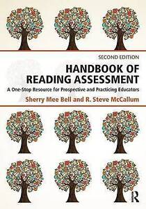 Handbook of Reading Assessment: A One-Stop Resource for Prospective and...