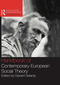 Handbook of Contemporary European Social Theory by