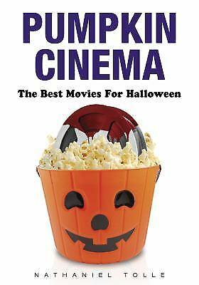 The Best Halloween Pumpkins (Pumpkin Cinema : The Best Movies for Halloween by Nathaniel)