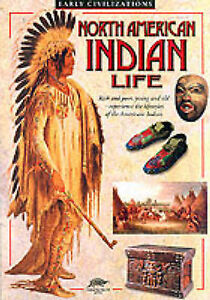 Clare, John D., North American Indian Life (Snapping Turtle Guides: Early Civili