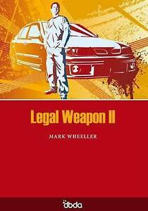 Legal-Weapon-II-by-Mark-Wheeller-Paperback-2005