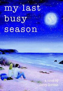 NEW My Last Busy Season by Jerry Gorman