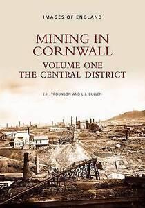 Bullen-Mining In Cornwall Vol 1  BOOK NEW