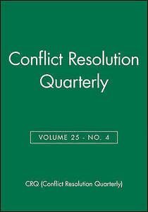 Conflict Resolution Quarterly,  CRQ (Conflict Resolution Quarterly)