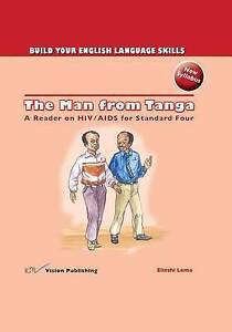 The Man from Tanga: A Reader on HIV/ AIDS for Standard Four by Lema, Elieshi