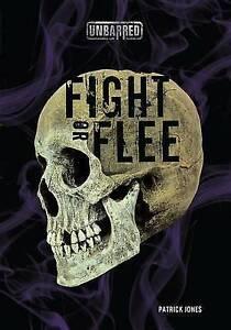 Fight or Flee By Jones, Patrick -Paperback