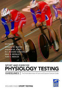 Sport and Exercise Physiology Testing Guidelines The British Association of Sp - <span itemprop='availableAtOrFrom'>Nuneaton, United Kingdom</span> - Sport and Exercise Physiology Testing Guidelines The British Association of Sp - Nuneaton, United Kingdom