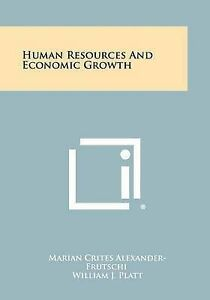 Human Resources and Economic Growth -Paperback