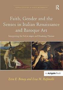 Faith, Gender and the Senses in Italian Renaissance and Baroque Art: Interpretin
