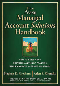 The New Managed Account Solutions Handbook How Build Your Fin by Gresham Stephen