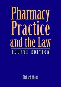 Pharmacy Practice and the Law (Pharmacy Practice & the Law), Abood, Richard R.,