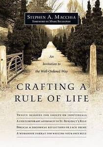 Crafting Rule Life An Invitation Well-Ordered Way by Macchia Stephen A