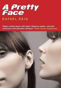 Reig, Rafael, A Pretty Face (Paperback Original), Very Good Book