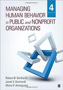 MANAGING HUMAN BEHAVIOR IN PUBLIC AND NONPROFIT ORGANIZATION 4th Edition