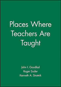 Places Where Teachers Are Taught (Jossey Bass Education Series)-ExLibrary