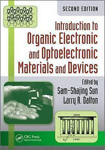 USED (VG) Introduction to Organic Electronic and Optoelectronic Materials and De