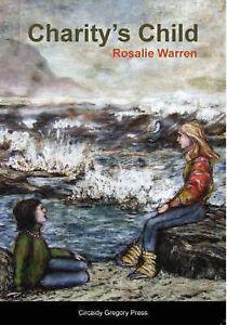 Charity's Child, Rosalie Warren