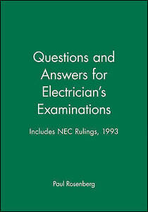 Questions and Answers for Electrician′s Examinations, Paul Rosenberg
