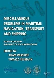 Miscellaneous Problems in Maritime Navigation, Transport and Shipping, Adam Wein