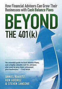 Beyond the 401(k): How Financial Advisors Can Grow Their Businesses with Cash Ba