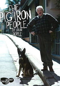 The Pig Iron People by John Doyle (Paperback, 2008)