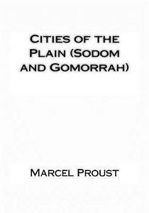 Cities of the Plain (Sodom and Gomorrah) by Proust, Marcel -Paperback