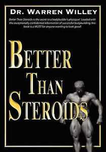Better-Than-Steroids-by-Warren-Willey-Paperback-2007