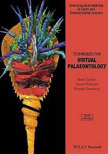 Techniques for Virtual Palaeontology (Analytical Methods in Earth and Environmen