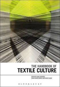 The Handbook of Textile Culture ' Jefferies, Janis