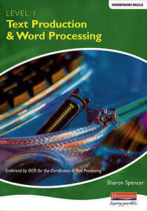 Heinemann Text Production and Word Processing Level 1 Student Book (Heinemann