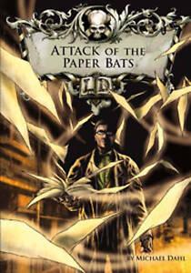 Attack of the Paper Bats, Michael Dahl