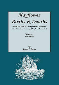 Mayflower Births & Deaths, from the Files of George Ernest Bowman at the Massach