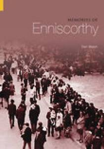 Walsh-Memories Of Enniscorthy  BOOK NEW