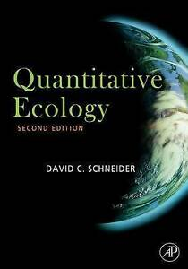Quantitative Ecology, Schneider, David, Very Good, Hardcover