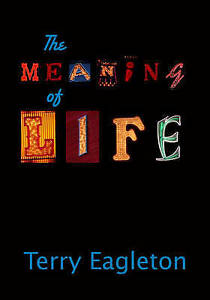 THE MEANING OF LIFE., Eagleton, Terry., Used; Very Good Book