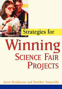 Strategies for Winning Science Fair Projects, Joyce Henderson