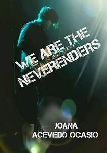 We Are the Neverenders by Acevedo Ocasio, Joana -Paperback NEW