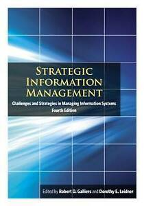 Strategic Information Management: Challenges and Strategies in Managing Informat