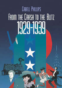 From the Crash to the Blitz (New York Times Chronicle of American-ExLibrary