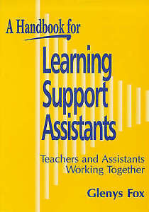 Fox, Glenys, Handbook for Learning Support Assistants: Teachers and Assistants W