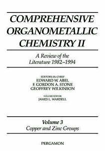 Copper and Zinc Groups (Comprehensive Organometallic Chemistry II S) (Vol 3) by