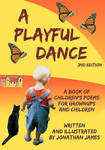 NEW A Playful Dance: 2nd edition by Jonathan James